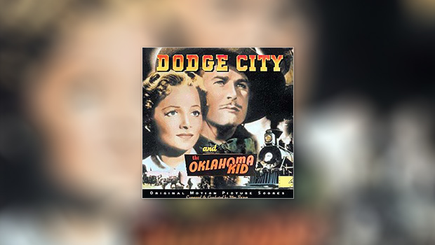 Dodge City/The Oklahoma Kid