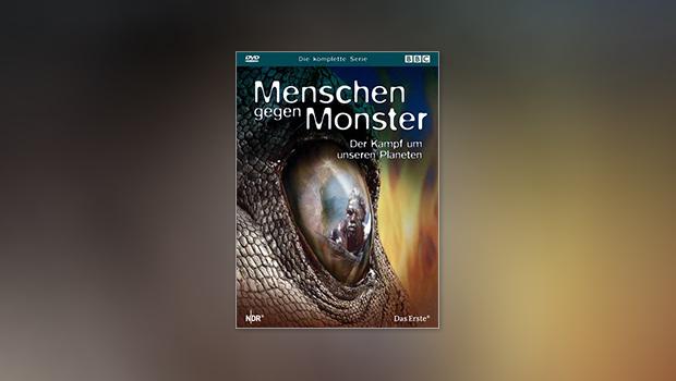 Menschen gegen Monster – Der Kampf um unseren Planeten