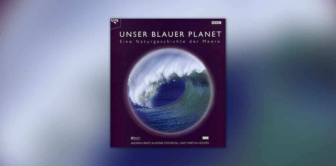 Unser blauer Planet
