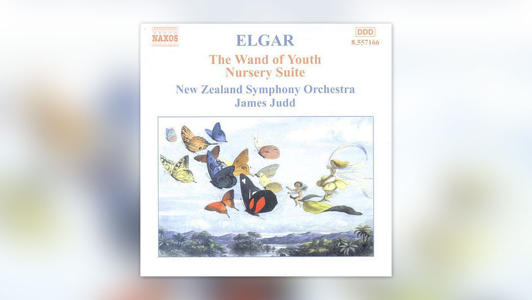 Elgar: The Wand of Youth
