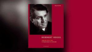 Herbert Kegel – Legende ohne Tabu. Ein Dirigentenleben im 20. Jahrhundert