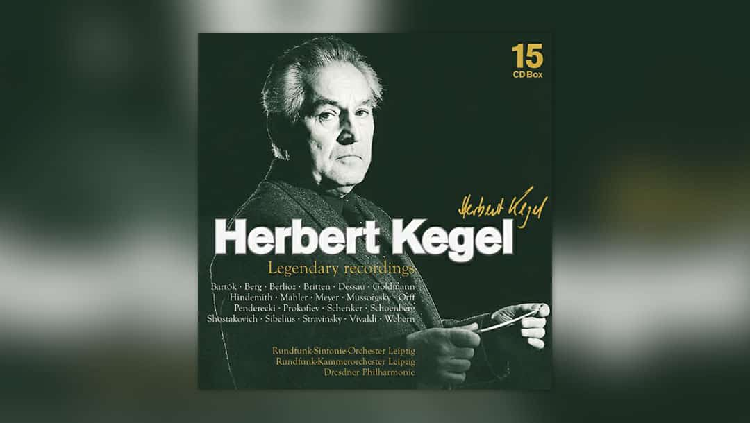 Herbert Kegel – Legendary Recordings