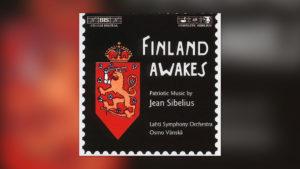 Sibelius: Finnland erwacht
