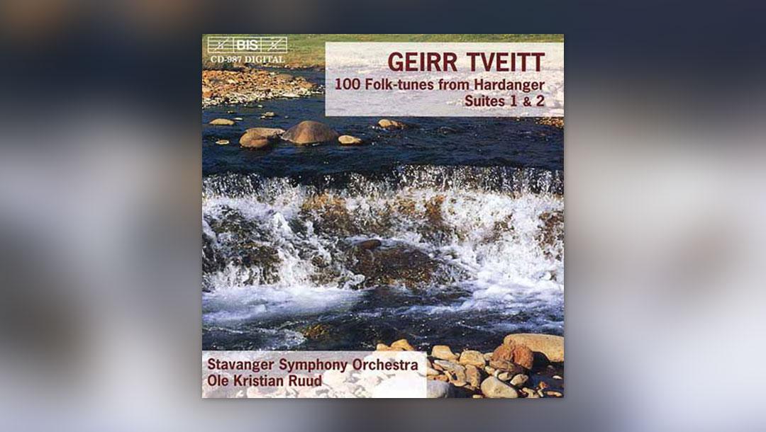 Tveitt: Hundert Hardanger Volksweisen/Suiten Nr. 1 & 2