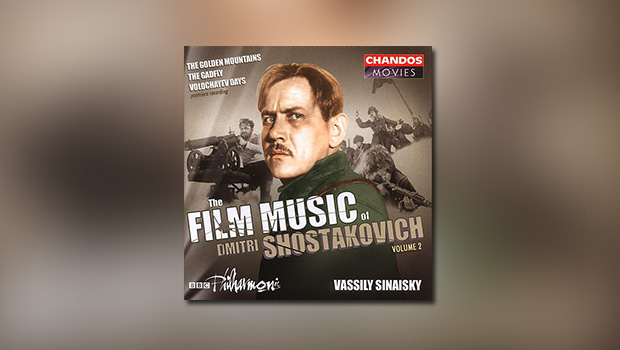 The Film Music of Dmitri Shostakovich, Vol. 2
