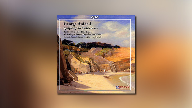 George Antheil – Symphony No. 3