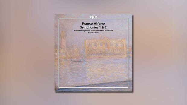 Franco Alfano – Sinfonien 1 & 2