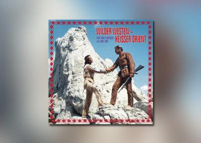 Wilder Westen – Heißer Orient