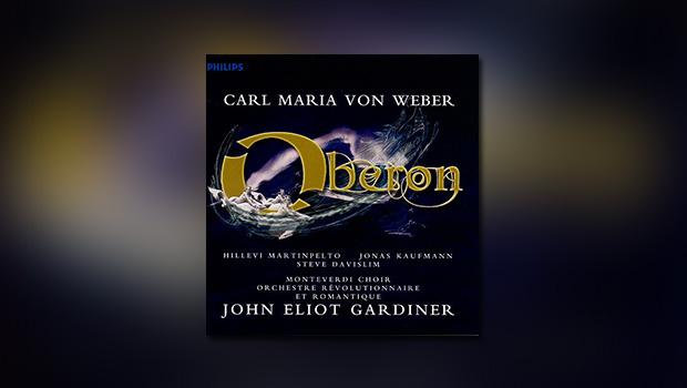 Carl Maria von Weber – Oberon