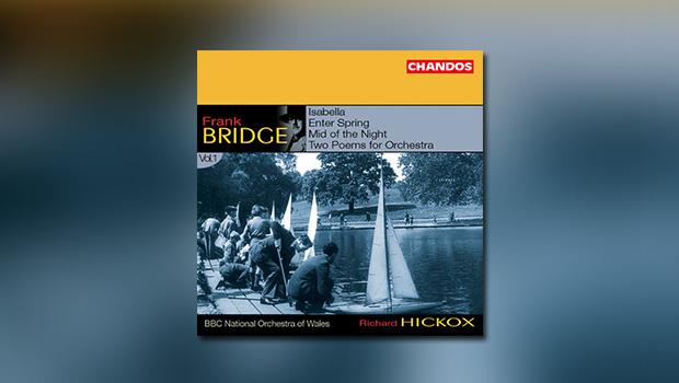Frank Bridge – Orchestral Works, Vol. 1