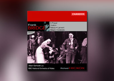 Frank Bridge – Orchestral Works, Vol. 4