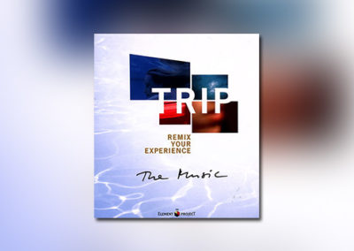 TRIP – Remix your Experience: The Music