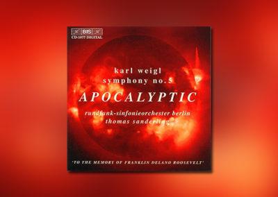 Weigl: Apocalyptic Symphony