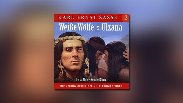 Weiße Wölfe / Ulzana (Karl-Ernst Sasse II)