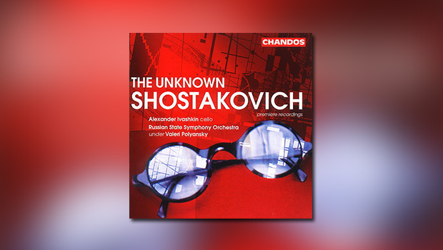 The Unknown Shostakovich