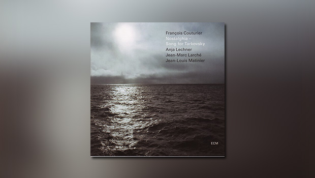 Couturier: Nostalghia – Song for Tarkovsky