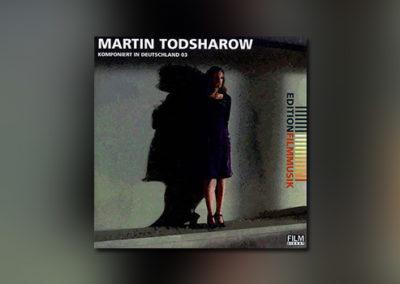 Martin Todsharow (Edition Filmmusik 03)