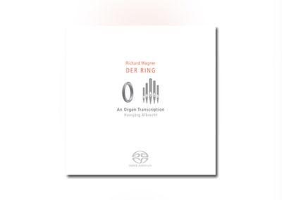 Wagner: Der Ring – An Organ Transcription