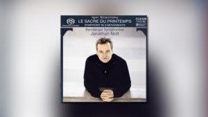 Strawinsky: Le Sacre du Printemps  • Sinfonie in drei Sätzen