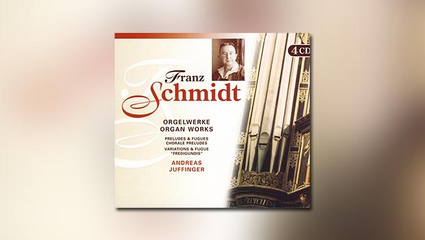 Schmidt: Orgelwerke