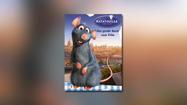 Ratatouille: Das große Buch zum Film
