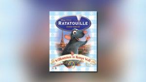 Ratatouille: Willkommen in Remys Welt