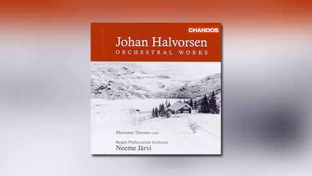 Halvorsen: Orchestral Works, Vol. 1