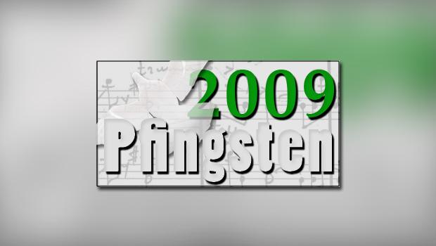 Pfingsten 2009