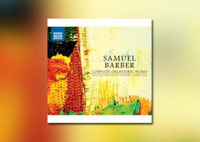 Barber: Complete Orchestral Works (inkl. Die Natali)