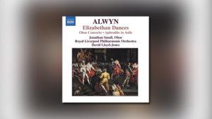 Alwyn: Elizabethan Dances, The Innumerable Dance