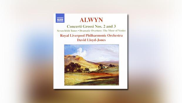 Alwyn: Concerti Grossi No. 2 and 3, Seven Irish Tunes