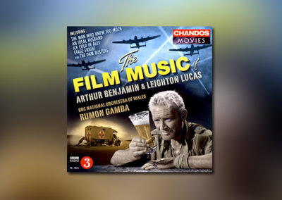 The Film Music of Arthur Benjamin & Leighton Lucas