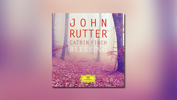 Rutter: Blessing
