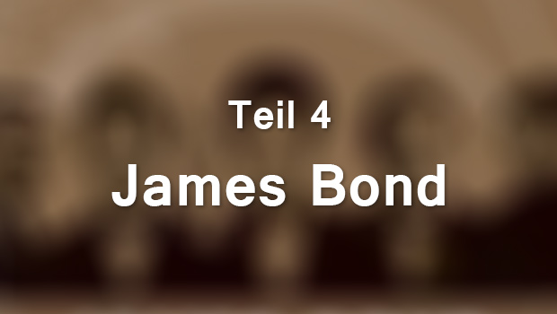 James Bond, Teil 4