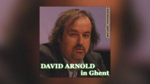 David Arnold: Fragestunde in Ghent