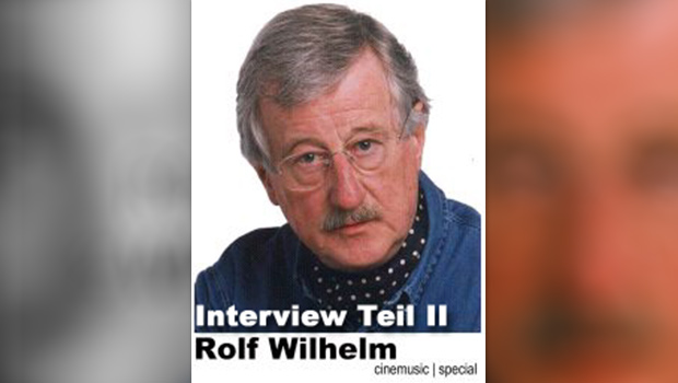 Rolf-Wilhelm-Interview, Teil II