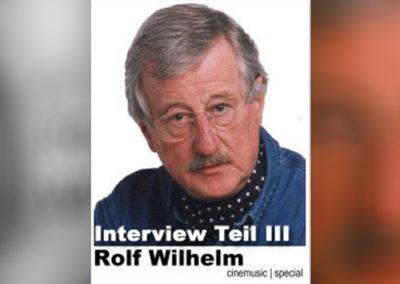 Rolf-Wilhelm-Interview, Teil III