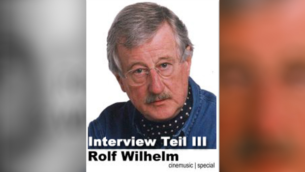 Rolf-Wilhelm-Interview, Teil III