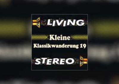 """Kleine Klassikwanderung 19: """"LIVING STEREO""""  – Die zweite Staffel. Jetzt auf SACDs!"""