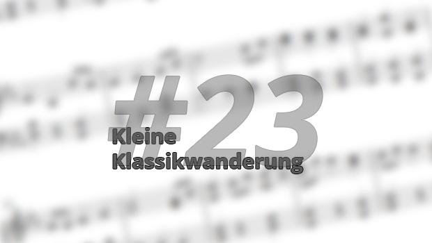 Kleine Klassikwanderung 23: Neujahrskonzerte – unkonventionell und ebenso traditionell