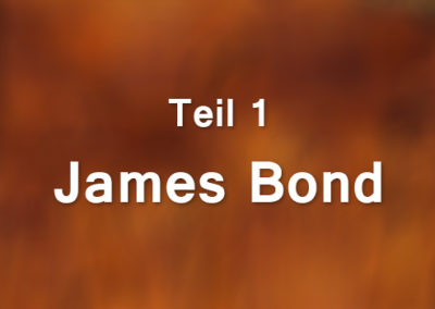James Bond, Teil 1
