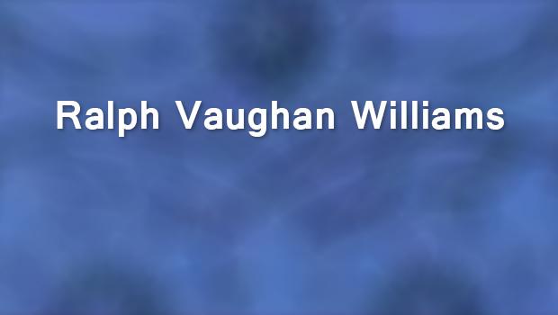Ralph Vaughan Williams: Ein englisch-europäischer Komponist