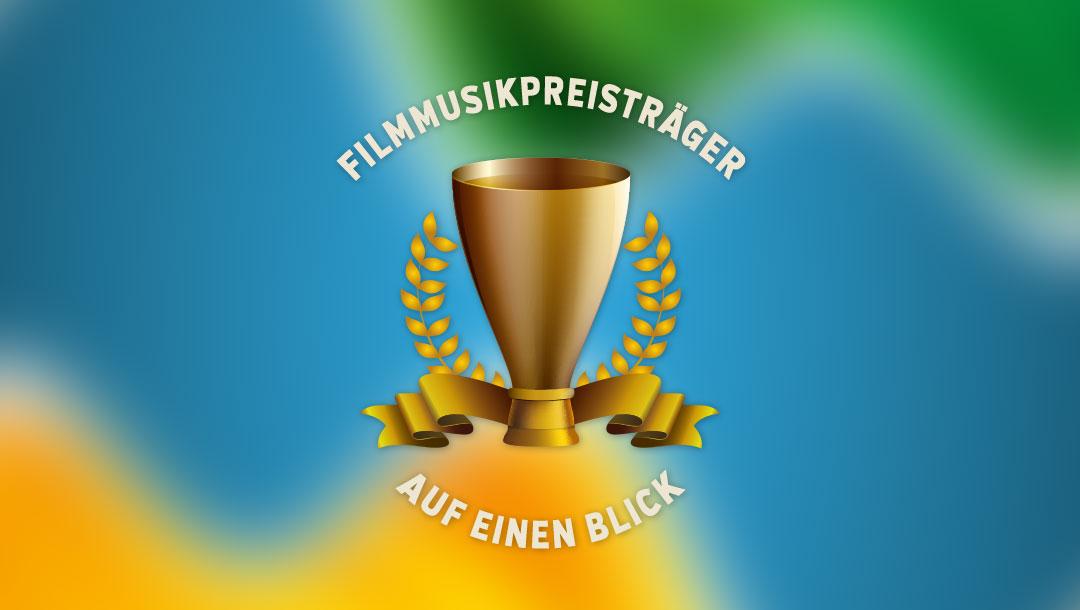 Filmmusikpreisträger auf einen Blick