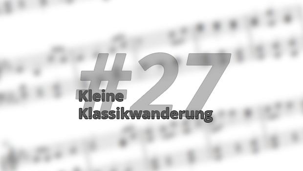 Kleine Klassikwanderung 27: Joachim Raff — Das vergessene Bindeglied zwischen Klassizismus und Spätromantik