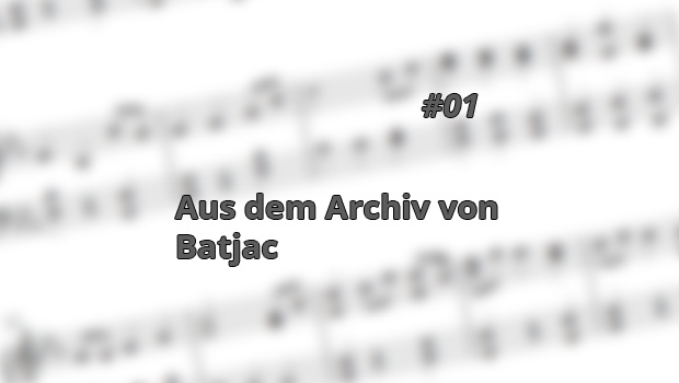 Aus dem Archiv von Batjac, 1. Folge