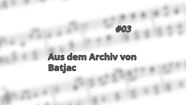 Aus dem Archiv von Batjac, 3. Folge