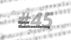 Kleine Klassikwanderung 45: Luzerner Klangkulturen auf CD