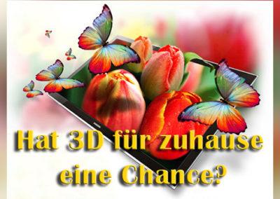Hat 3D für zuhause eine Chance?