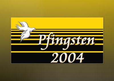 Pfingsten 2004