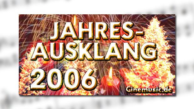 Jahresausklang 2006